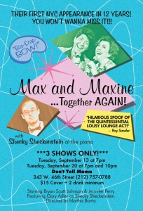 Max & Maxine... Together Again - 3 shows only!